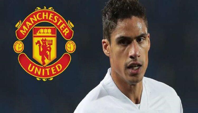 Varane prefers the transfer to Manchester United